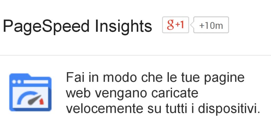 Pagespeed Insights Google velocizza le pagine web per dispositivi mobile