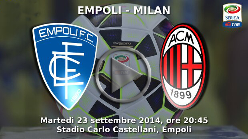 empoli-milan-diretta-tv-gol-streaming-live-gratis-video-replica-highlights-gol-e-sintesi-serie-a