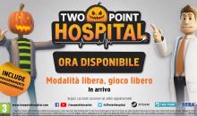 Two Point Hospital dà piena libertà ai giocatori con il nuovo aggiornamento che introduce la Modalità Libera: Gioco Libero