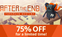 After the End: Forsaken Destiny, il popolare puzzle-adventure game in 3D, è disponibile con il 75% di sconto per un tempo limitato