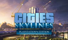 Cities: Skylines arriva anche su PS4 il 15 agosto