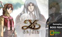 Ys Origin su PlayStation 4: Gameplay e Boss Fight