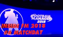 Football Manager 2018 presenta il nuovo motore grafico Matchday / Video