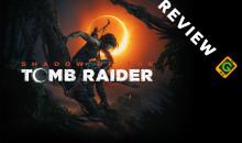 Shadow of the Tomb Raider, la nostra recensione