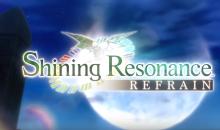 Shining Resonance Refrain è disponibile da oggi in Occidente