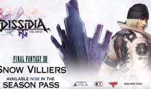DISSIDIA FINAL FANTASY NT, arriva Snow Villiers di FFXIII a chiusura del Season Pass
