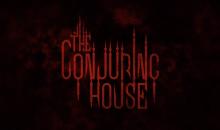 The Conjuring House, il nuovo horror ambientato in una casa infestata e ricca di misteri arriva su Steam questo mese