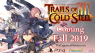 THE LEGEND OF HEROES: TRAILS OF COLD STEEL III arriverà quest'autunno su console PlayStation 4