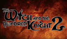 The Witch and the Hundred Knight 2 arriva su PS4 il prossimo Marzo in Europa – Video