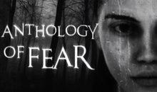 Anthology of Fear : svelati i primi filmati di gioco e il prologo gratuito per il nuovo gioco horror