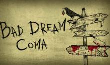 Bad Dream: Coma in arrivo su Xbox One e Xbox Series X / S