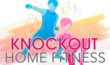 Il tuo Personal Trainer è arrivato con Knockout: Home Fitness su Nintendo Switch