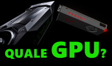 PC Gaming: La GPU, il cuore di ogni set-up