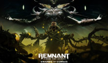 SWAMPS OF CORSUS, il DLC di REMNANT: FROM THE ASHES adesso è anche su Xbox One e PS4
