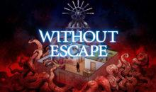Without Escape: L'avventura horror a finali multipli in omaggio ai classici anni '90 su PS4/Vita, Switch e Xb1