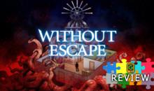 Without Escape, la recensione PS4