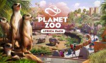 Planet Zoo parte per l'avventura con il nuovissimo Africa Pack