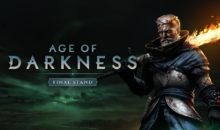 In arrivo lo strategico punitivo AGE OF DARKNESS: FINAL STAND