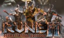 RUNE II: Decapitation Edition, arriva su Steam nella sua nuova veste