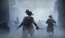 Preparati a entrare nelle nebbie esasperanti: Black Legend uscirà il 25 marzo