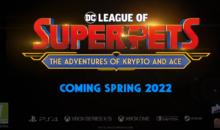 """""""DC LA SQUADRA DEI SUPERANIMALI"""" svelato al DC Kid Fandome, arriva nel 2022"""