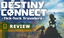 Destiny Connect: Tick-Tock Travelers, la nostra recensione PS4