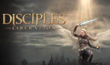 DISCIPLES: LIBERATION è adesso disponibile