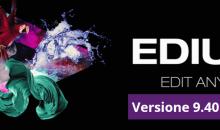 Edius 9.40, arrivato l'ultimo aggiornamento del noto software di video editing