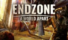 Endzone – A World Apart, il 18 marzo esce dall'Early Access, celebrato con il recap trailer