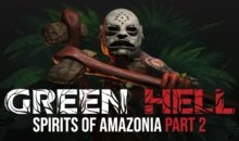 Green Hell's Spirits of Amazonia Part 2 arriva il 22 giugno