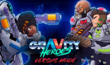 Uno sguardo ravvicinato alla versus mode in Gravity Heroes