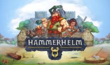 """RPG city-building """"HammerHelm"""" è ora disponibile sull'Epic Games Store"""
