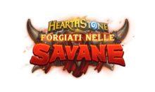 Hearthstone, inizia un nuovo viaggio: Forgiati nelle Savane
