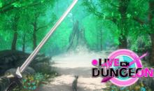 Live-Streaming RPG ●LIVE IN DUNGEON: arriva la versione inglese su Steam