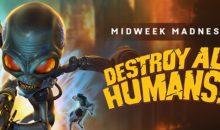 DESTROY ALL HUMANS! Per la MIDWEEK MADNESS di Steam, a metà prezzo
