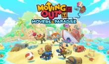 """Moving Out, il DLC """"MOVERS IN PARADISE"""" da oggi disponibile"""