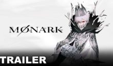 MONARK – ecco il nuovo Character Trailer