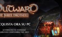 """IL DLC DI OUTWARD """"The Three Brothers"""" è disponibile per PC!"""