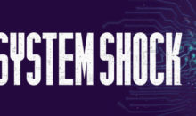 System Shock, arriva una demo del remake su Steam e GOG