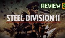 Steel Division 2, La nostra recensione