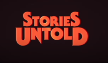 Stories Untold: da oggi anche su console PlayStation 4 e Xbox One