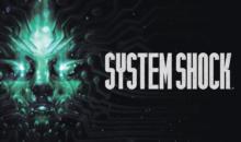 System Shock, remake del classico ibrido FPS RPG: da oggi disponibile la demo gratuita