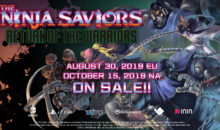 THE NINJA SAVIORS – Return of the Warriors, nuovo trailer e conferma date di uscita PS4 e Switch