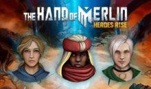 Nuovi eroi nel GDR arturiano The Hand of Merlin e sconti Steam