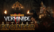 Outcast Engineer, nuova carriera in Warhammer Vermintide 2