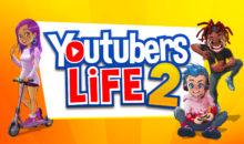 """The Ultimate Content Creator Simulator: anche tu puoi essere un eroe di Youtube in """"Youtubers Life 2"""", in arrivo su console e PC nel 2021"""